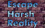 Escape-Harsh-Reality-1-RGES